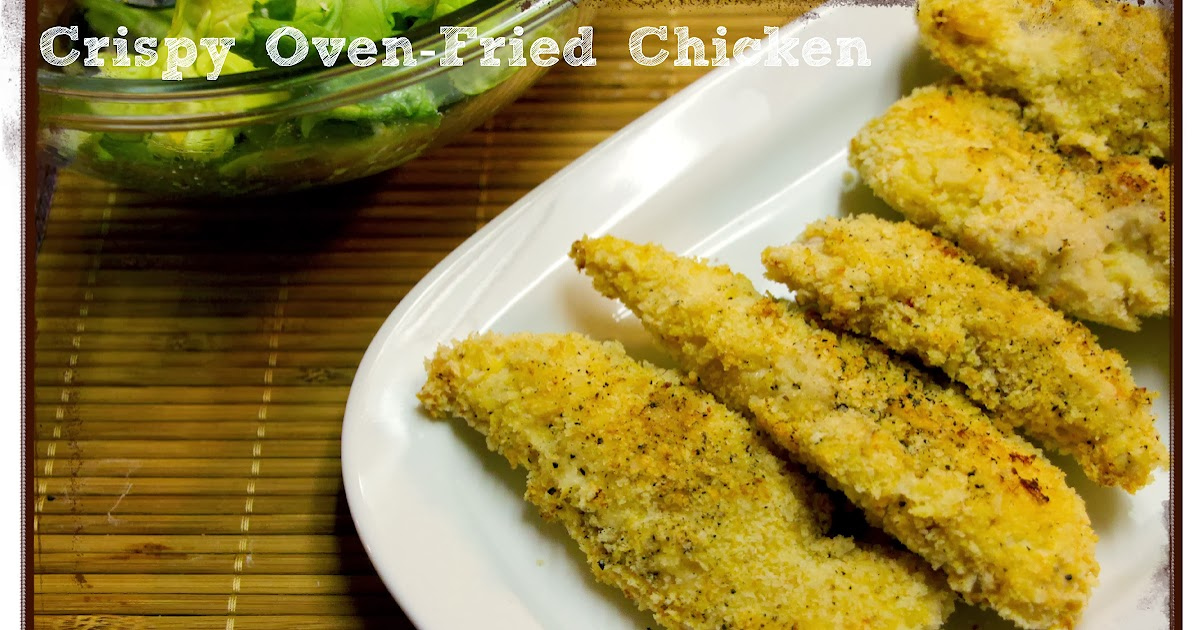Love from the Kitchen: Crispy Oven-Fried Chicken