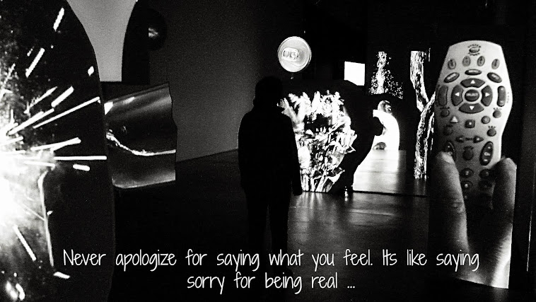 Never apologize for saying what you feel. It's like saying sorry for being real.