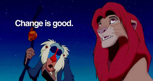 Change is Good Lion King