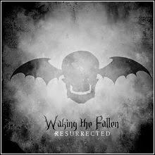 Avenged Sevenfold: Waking the Fallen: Resurrected