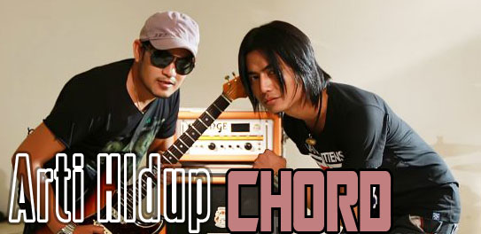 Chordi dan Lirik Setia Band Feat Celica - Arti Hidup