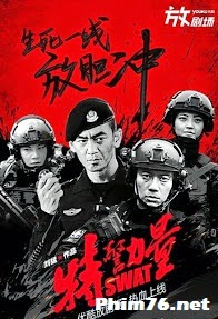 Lực Lượng Đặc Nhiệm Trung Quốc - Swat