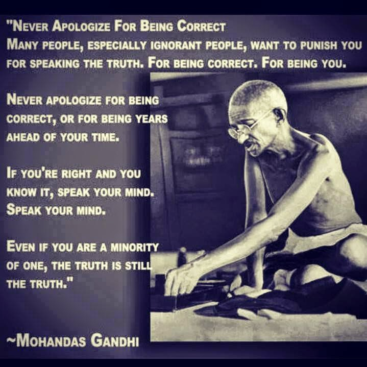 Speak Your Mind Even If You Are Alone The Truth Is Still The Truth