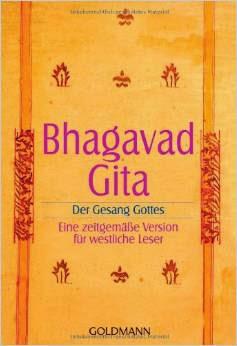 Bhagavadgita: Der Gesang Gottes.