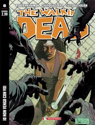 The Walking Dead - #8 (edicola) - Io non vengo con voi