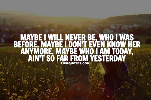 Life Quotes | I Will Never Be