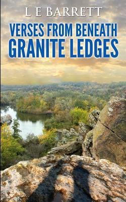 http://www.amazon.com/Verses-Beneath-Granite-Ledges-Barrett-ebook/dp/B00JJTHXQ2/ref=la_B00H8AZONS_1_1?s=books&ie=UTF8&qid=1419888188&sr=1-1