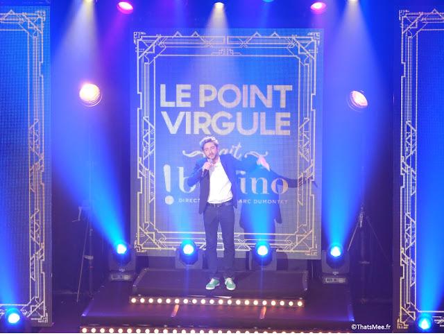 Le Point Virgule fête Ses 40 ans à Bobino Paris Verino stand-up spetacle humour soirée