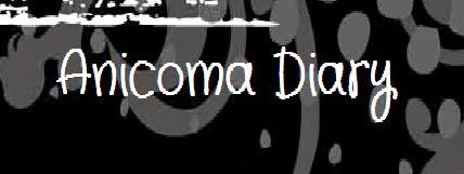 Anicoma Diary