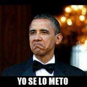 "Obama ""Yo se lo meto"""