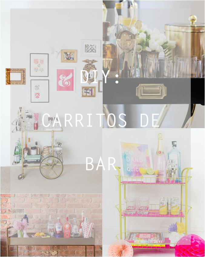DIY: CARRITOS DE BAR