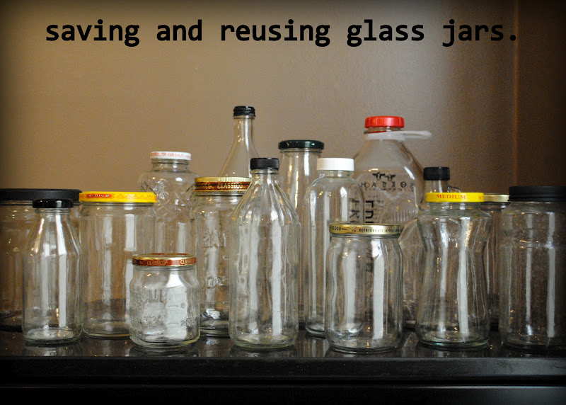 i thought of it second glass jars saving and reusing