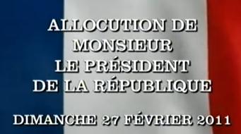 discours allocution Nicolas Sarkozy 27 février 2011