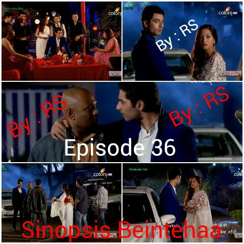 Sinopsis Beintehaa Episode 36