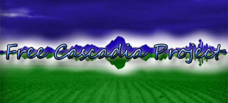 THE FREE CASCADIA PROJECT