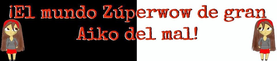 http://zuperzuperwow.blogspot.com.es/