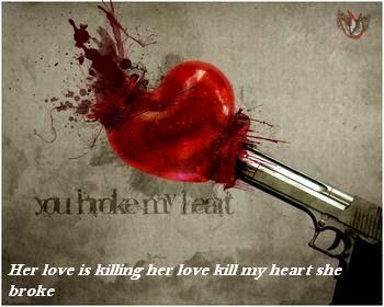 her love is killing her love kill my heart she broke