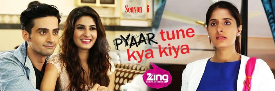 Tv serial pyaar tune kya kiya.