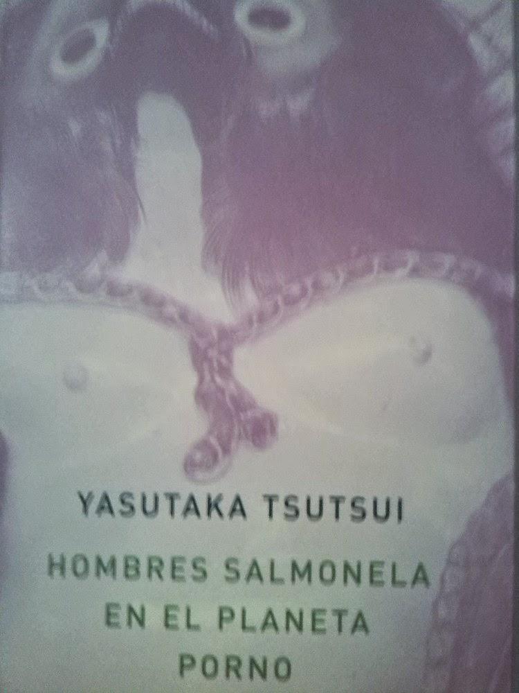 HOMBRES SALMONELA EN EL PLANETA PORNO, YASUTAKA TSUTSUI