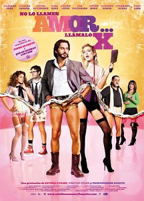Ver No Lo Llames Amor… Llámalo X Película (2011)