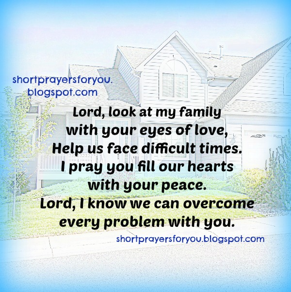 Lord, Help my family to face difficult times Short Prayer for you. free image,