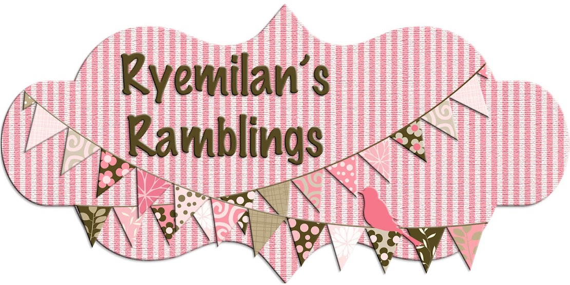 Ryemilan's Ramblings