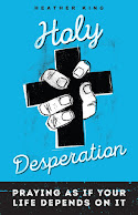 MY NEW BOOK! HOLY DESPERATION