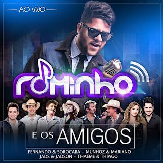 CD – Rominho – E Os Amigos (2015) Mp3