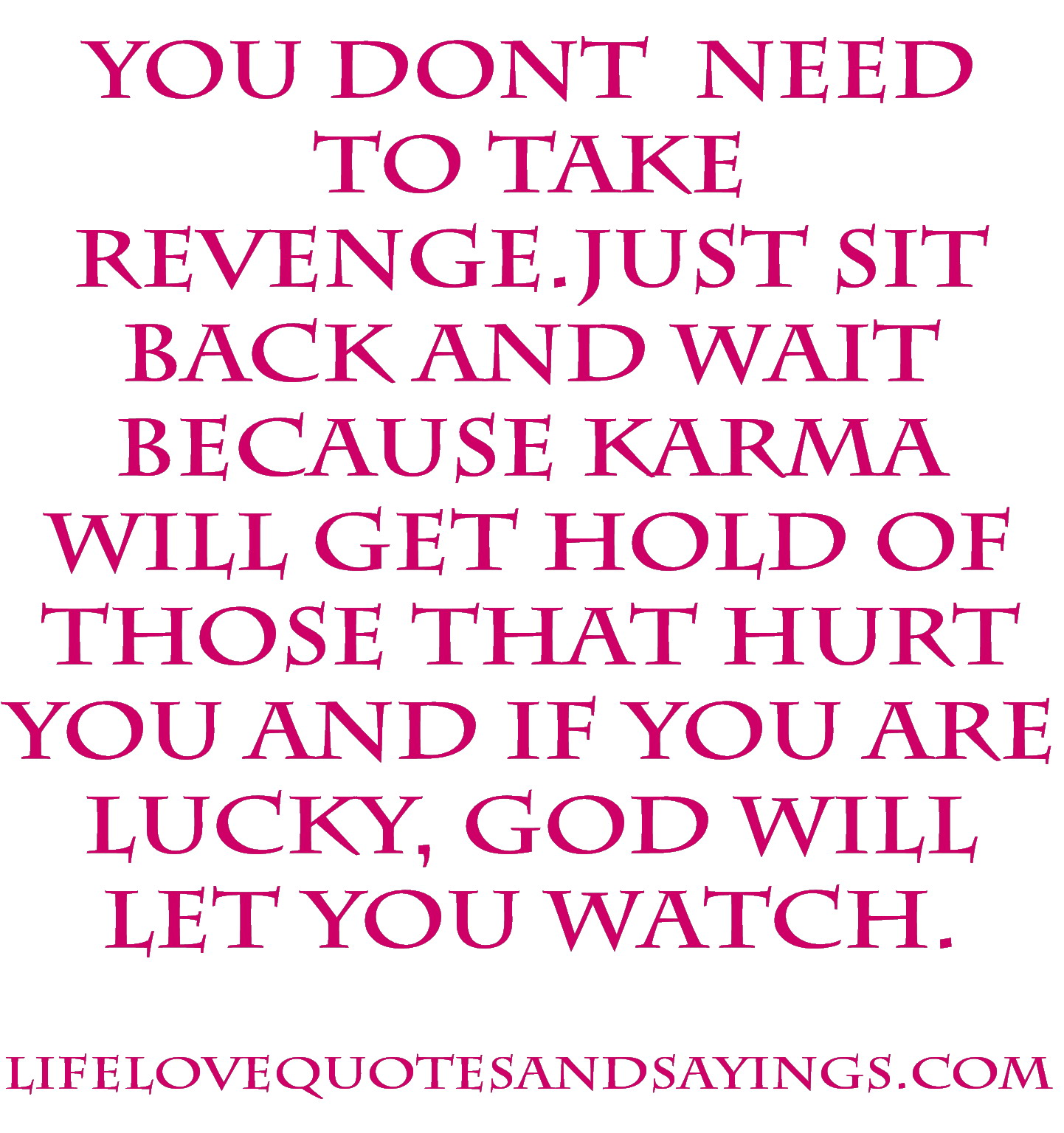 Quotes About Love Karma : Love Karma Quotes. QuotesGram