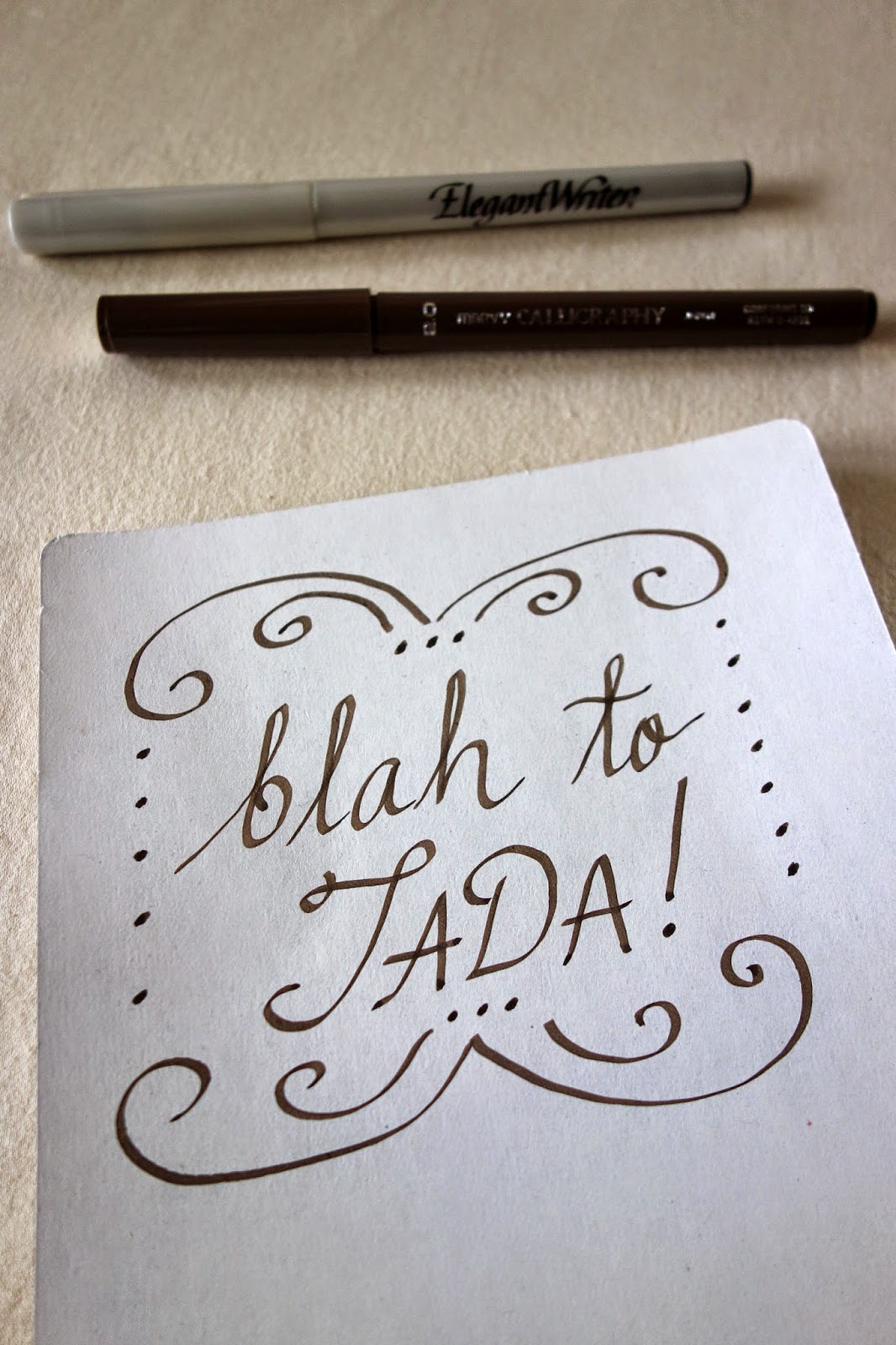 Blah To Tada A Calligraphy Class