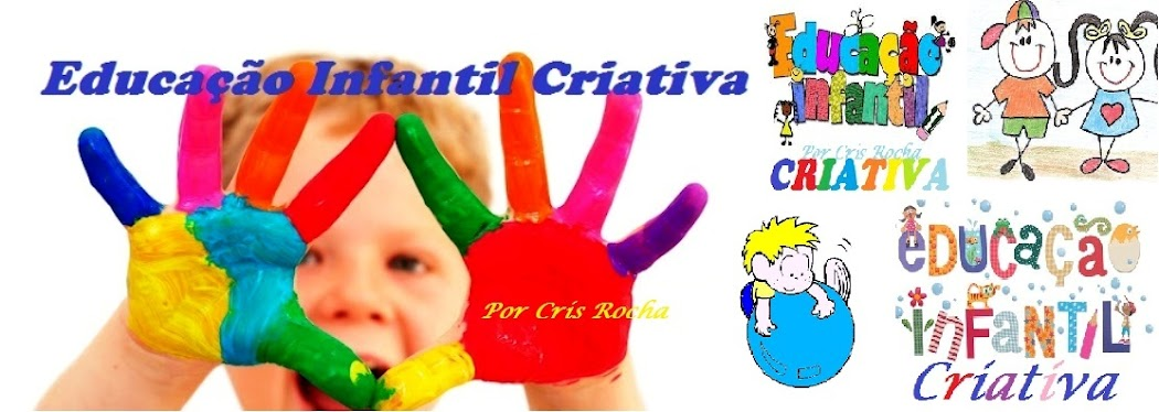 EDUCAÇÃO INFANTIL CRIATIVA
