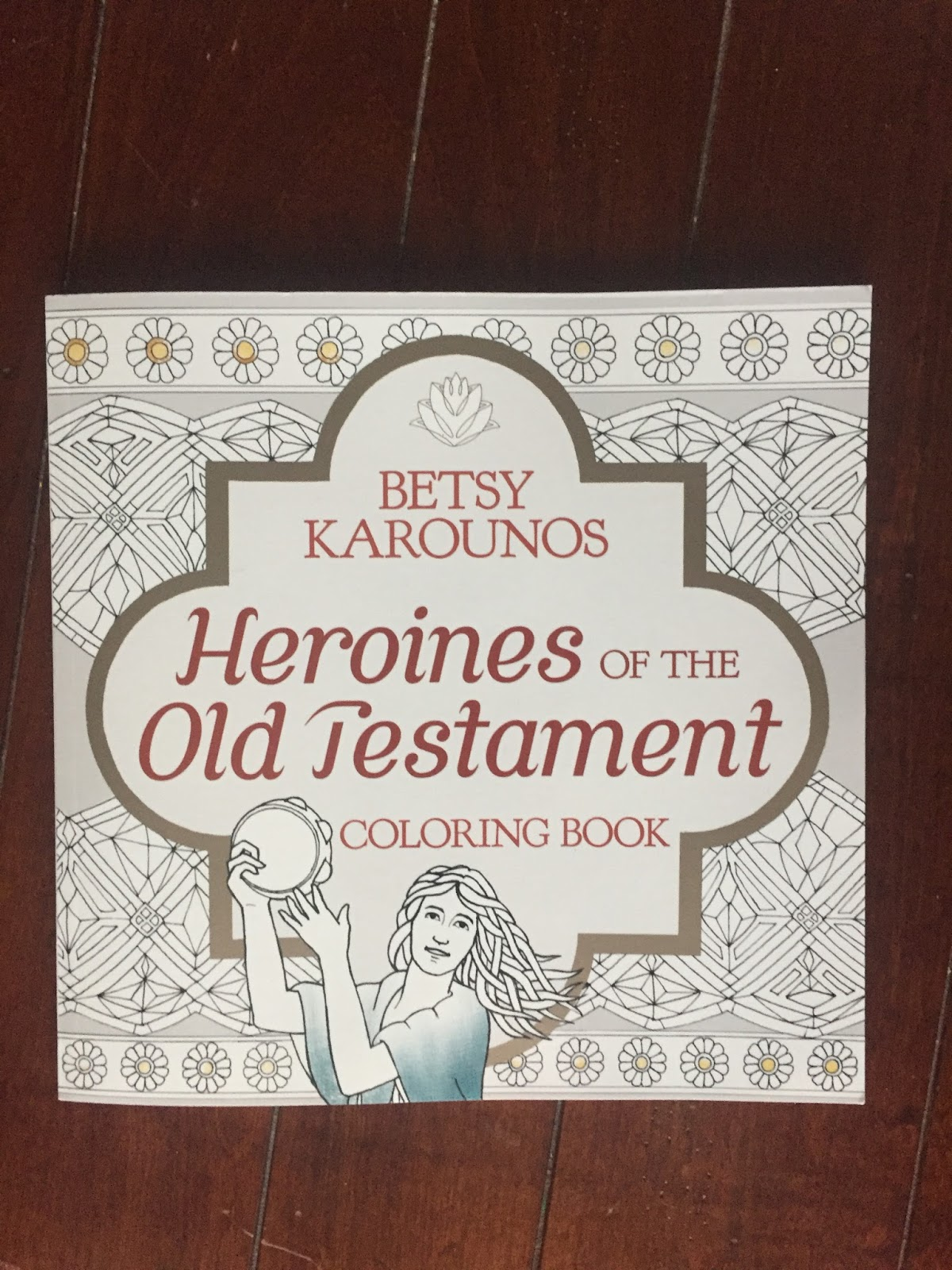Heroines Of The Old Testament Coloring Book Review