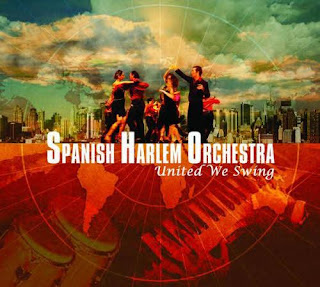 Spanish Harlem Orchestra – United We Swing (2007)