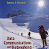 Data Communications and Networking – Behrouz A. Forouzan.Fourth Edition