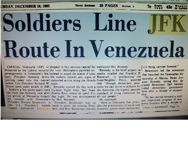 Great security for JFK in Venezuela