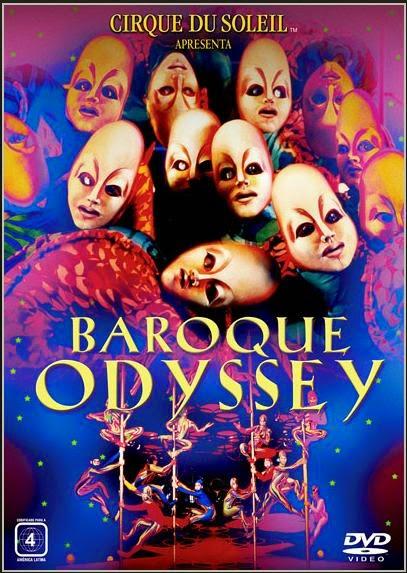 Cirque du Soleil: Baroque Odyssey (1994)