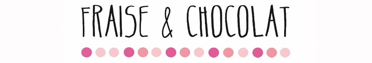 FRAISE & CHOCOLAT
