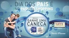 Campanha do Passeio Shopping presenteia consumidores no Dia dos Pais