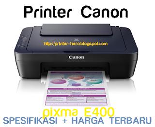 Harga + Spesifikasi Printer Canon pixma E400