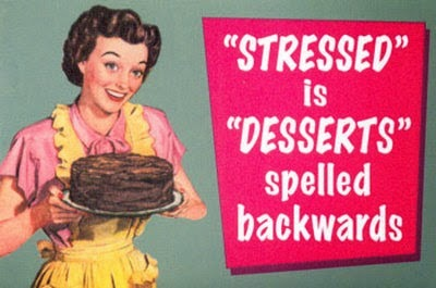 Stresses is Desserts