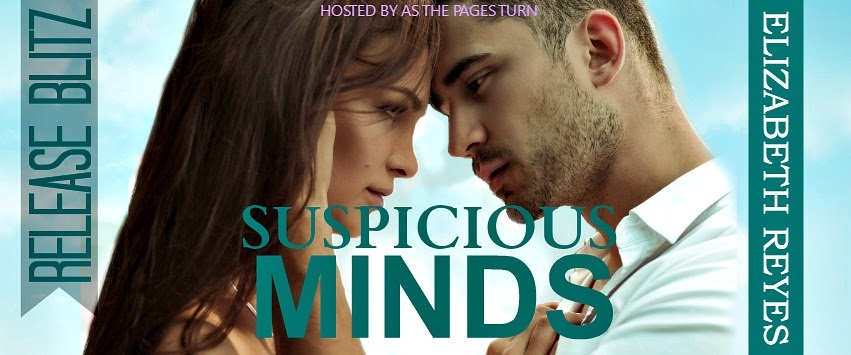 Release Blitz + Giveaway – Suspicious Minds by Elizabeth Reyes