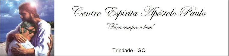 Centro Espírita Apóstolo Paulo - Trindade - GO