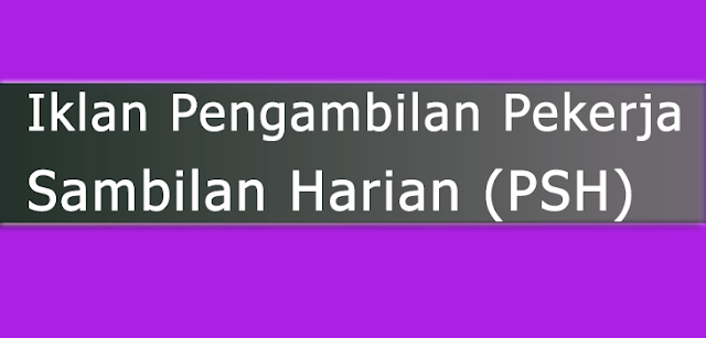 Pekerja Sambilan Harian (PSH)