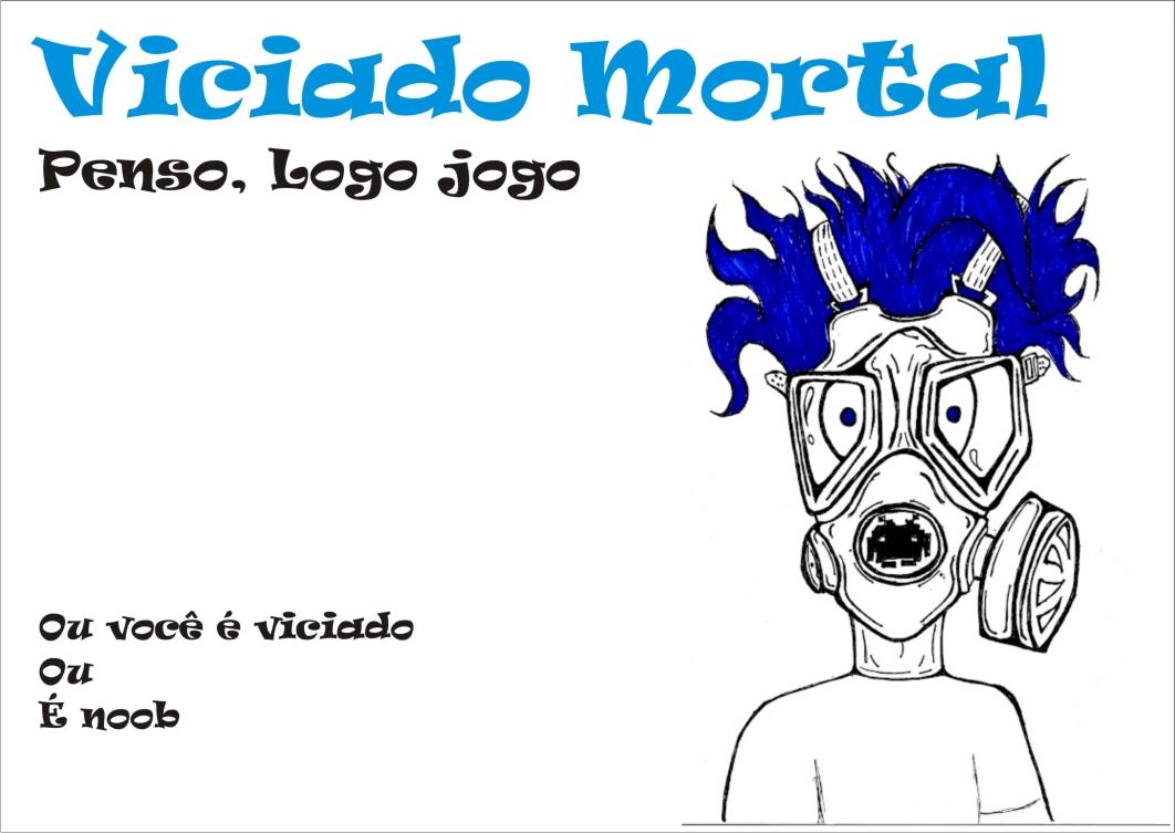 Viciado Mortal