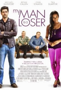 watch MY MAN IS A LOSER 2014 movie free watch latest movies online free streaming full video movies streams free