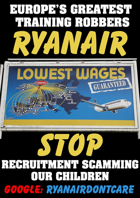 RYANAIR EUROPE'S GREATEST TRAINING ROBBERS OF CABIN CREW...We are in no way affiliated with Ryanair.