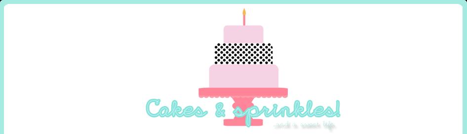 Cakes & Sprinkles!