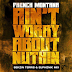 French Montana - Ain't Worried About Nothin' (Bekzin Terris & Euphonik Mix)  [Download House]