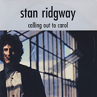 Stan Ridgway - Calling Out To Carol