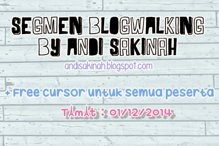 http://andisakinah.blogspot.com/2014/11/segmen-blogwalking-by-as.html